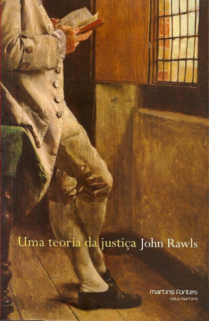 Rawls John Uma Teoria Da Justica A Theory Of Justice Ingles Traducao De Jussara Simoes Revisao Tecnica De Alvaro De Vit Teoria Dicas De Livros Justica