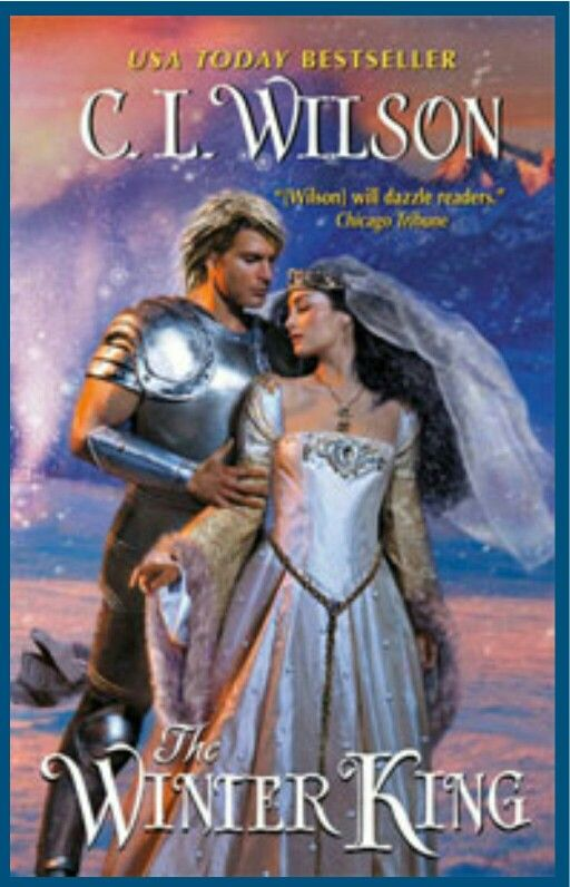 The Winter King Volume 1 in a new CL Wilson series
