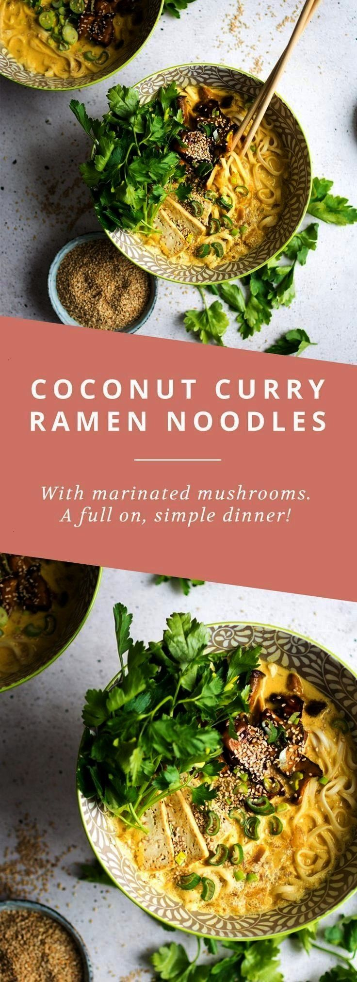 Vegane Kokosnuss-Curry-Ramen-Nudeln mit marinierten Pilzen. Eine einfache, leckere ... - Vegetarier