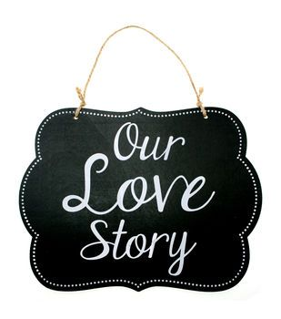 Make It Love It™ Chalkboard Plaque - Our Love Story