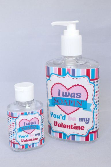 Valentine S Day Printable Hand Sanitizer Wrapper I Was Soapin You