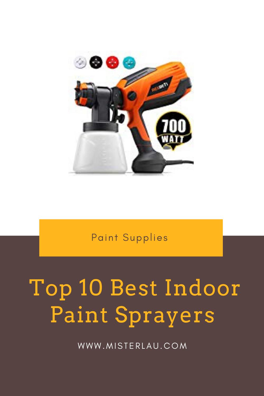 Top 10 Indoor Paint Sprayers of 2020 in 2020 Paint