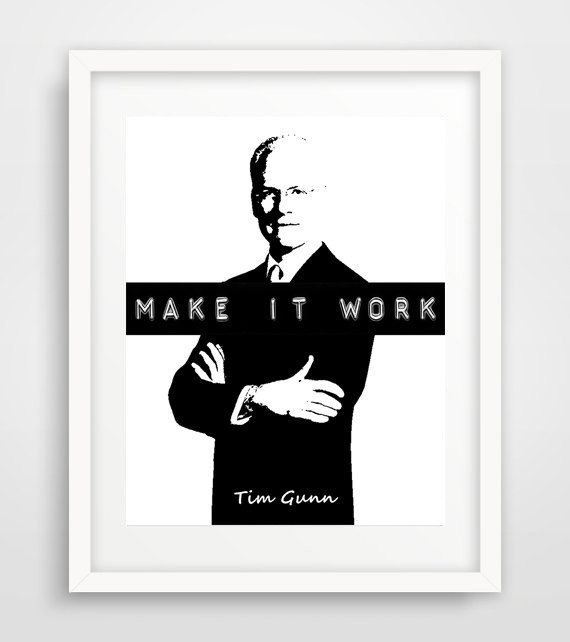 Make It Work Tim Gunn Quote Print Positive Message By