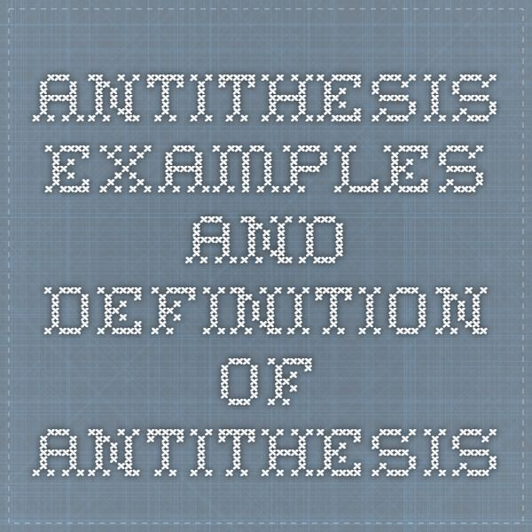 antithesis - examples and definition of antithesis | literature