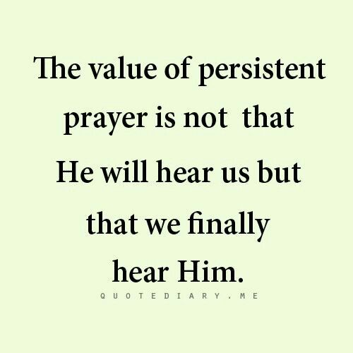 Persistent Prayer Quotesthink About It Pinterest Prayers
