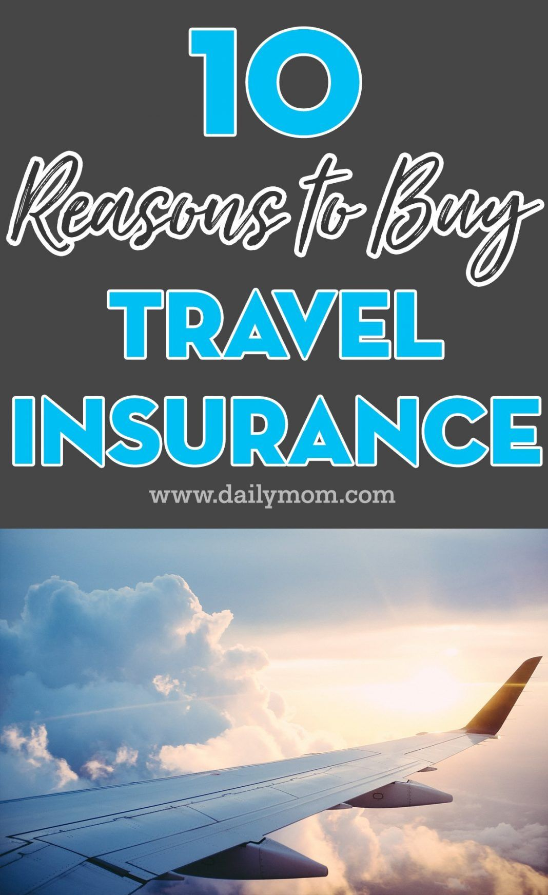 10 Reasons To Buy Travel Insurance Read Now Travel Insurance