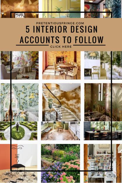 5 Interior Design Instagram Accounts To Follow Interior Design
