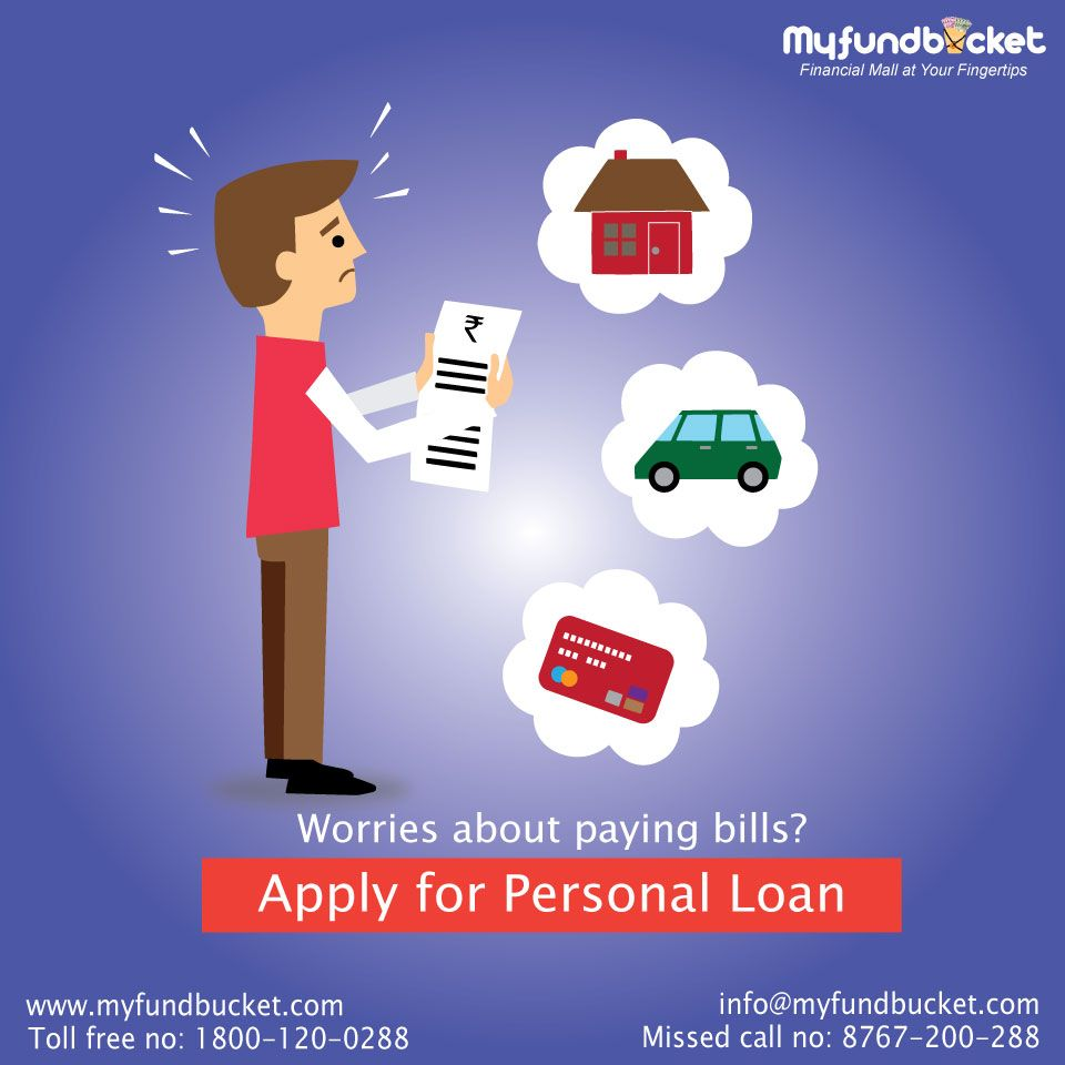 Get Rid Of All The Bills At Once Apply Personal Loan Online Through Myfundbucket Visit Www Myfundbucket Com Person Personal Loans Personal Loans Online Loan