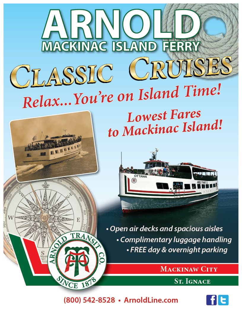 The Arnold Transit Co Offers The Best Prices For Mackinac Island Ferry Tickets Set The Tone For Your Mack Mackinac Island Ferry Mackinac Island Mackinaw City