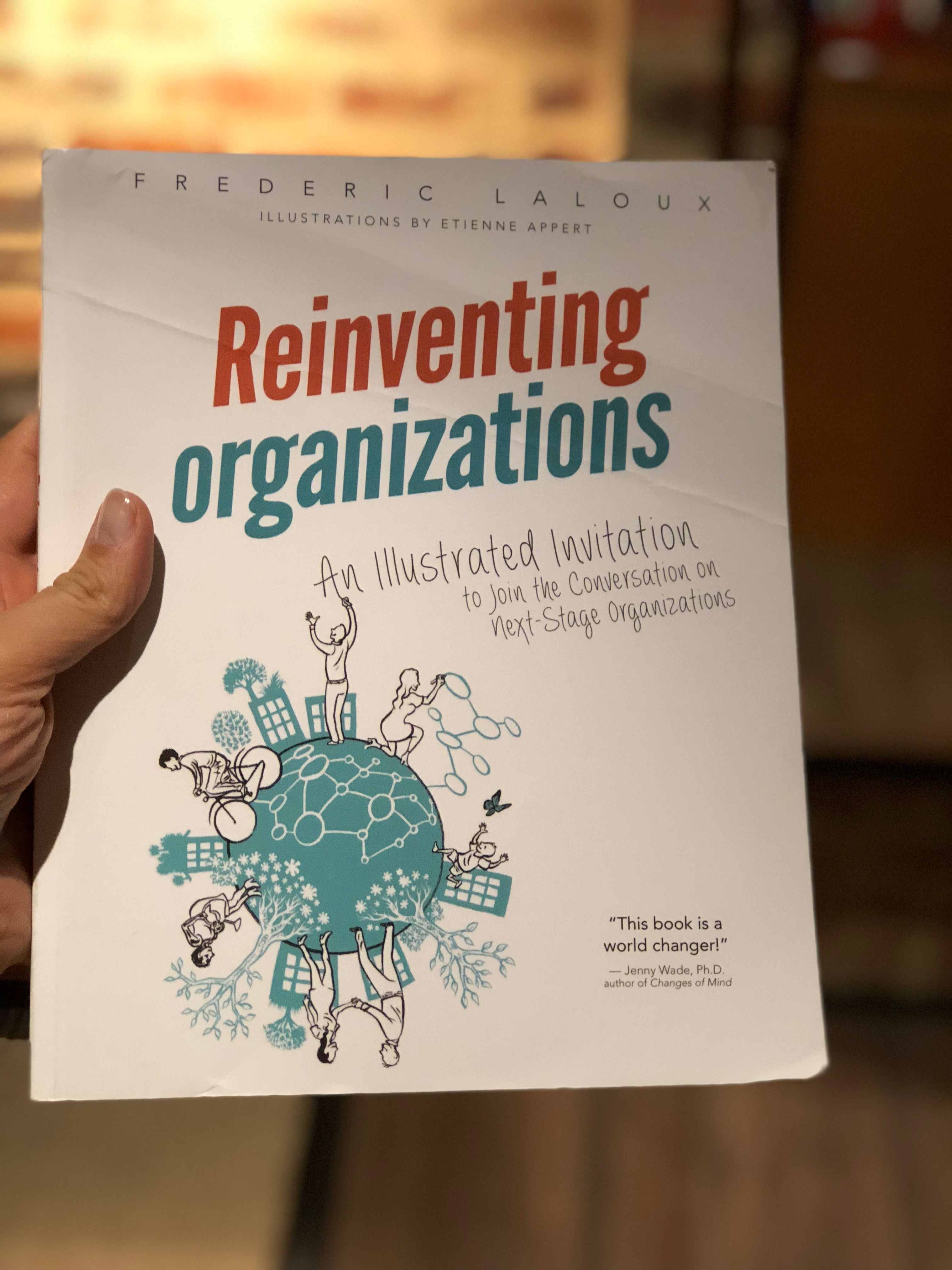 Reinventing Organizations By Frederic Laloux Laloux