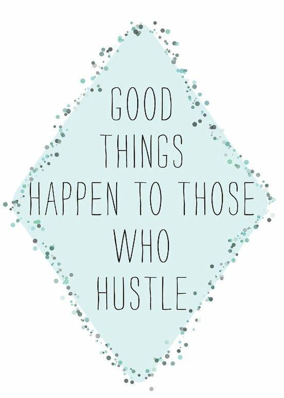 hustle don't wait