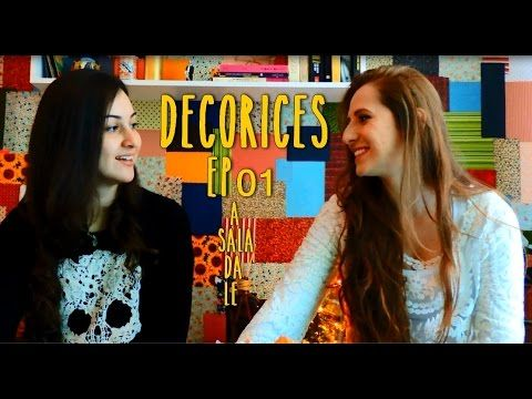"Decorices - EP 01 - ""A sala da Le"""
