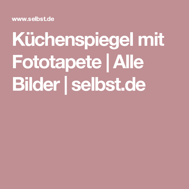 Küchenspiegel mit fototapete  Küchenspiegel mit Fototapete