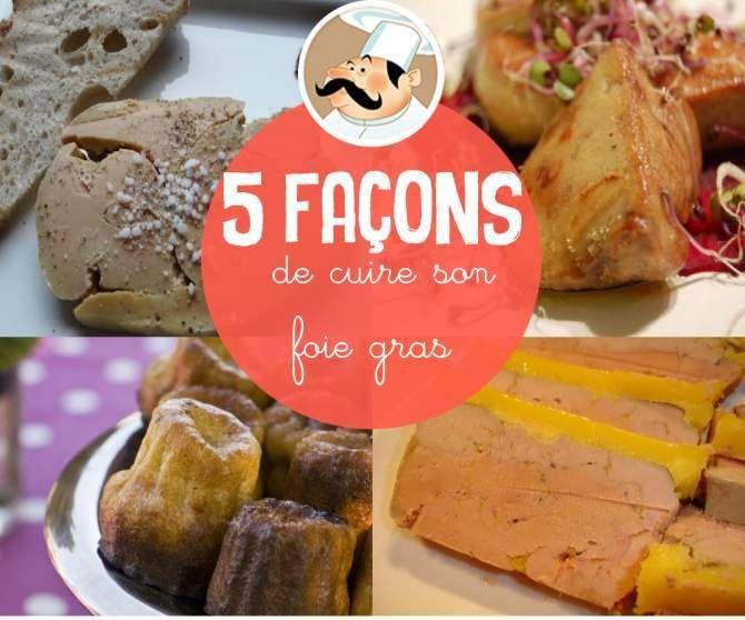 Comment cuisiner le foie gras 5 fa ons de le pr parer foie gras - Comment cuisiner le foie gras cru ...