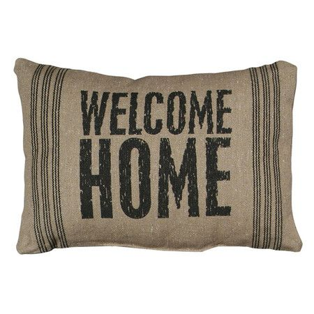 Welcome Home Pillow.