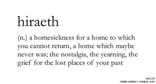 Hiraeth Tattoo Meaning I Ll Probably Just Get The Word In A Fancy