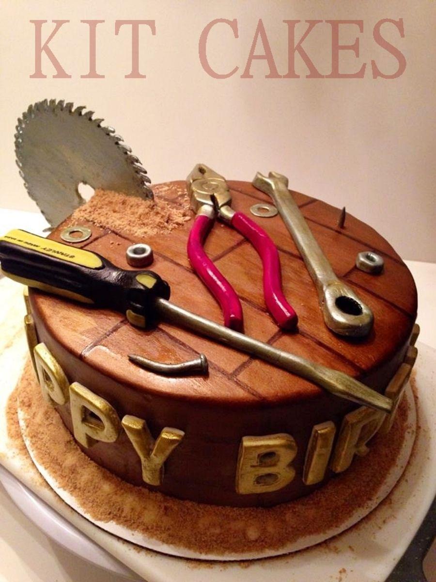 Tools Birthday Cake Cake Ideas Pinterest Birthday Cakes Cake