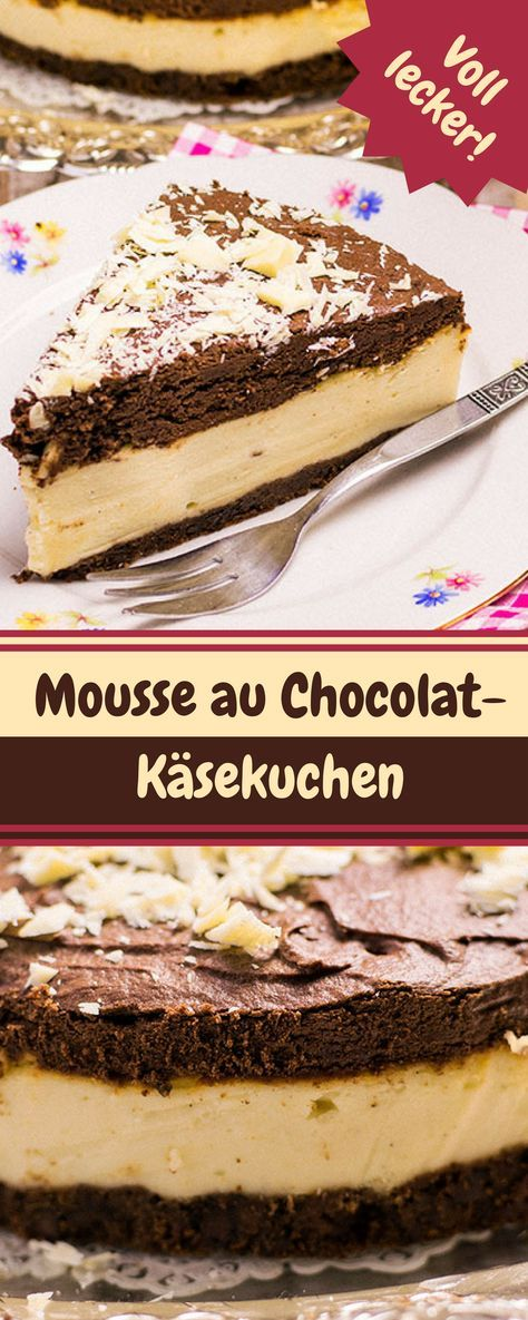 Mousse au Chocolat Käsekuchen - Rezept für eine leckere ...