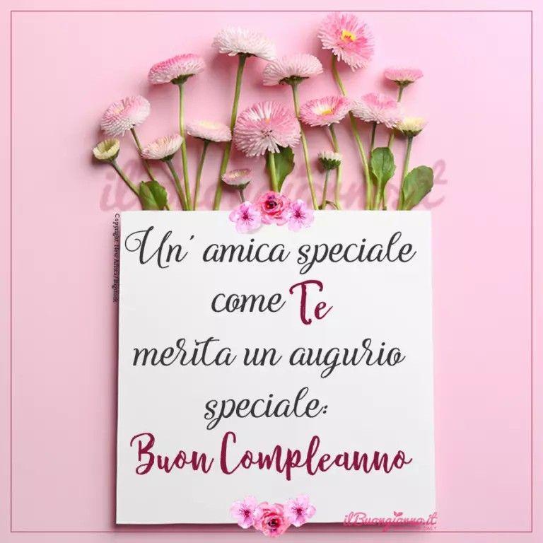 Pin Di Lina Roncari Su Compleanni Anniversari Immagini Di Buon Compleanno Buon Compleanno Auguri Di Buon Compleanno