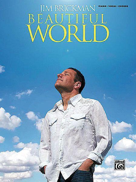 Piano Book Jim Brickman Beautiful World Beautiful World Alfred Music Music Print