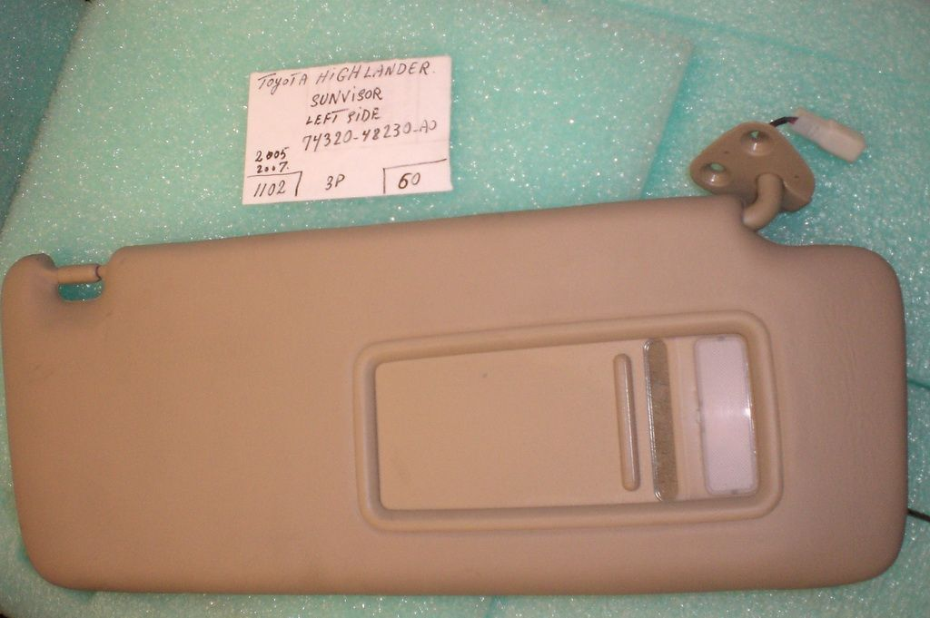 This Sunvisor - Sun visor is for Toyota Highlander (2005 - 2006 -  2007)Please check the part number  74320-48230-A0 with your local dealer. 2a5ac7e003d
