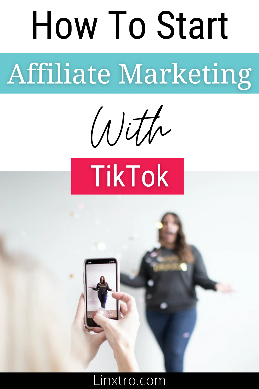 How To Start Affiliate Marketing With Tiktok In 2020 Beginner Freindly Affiliate Marketing Affiliate Marketing Training Learn Affiliate Marketing