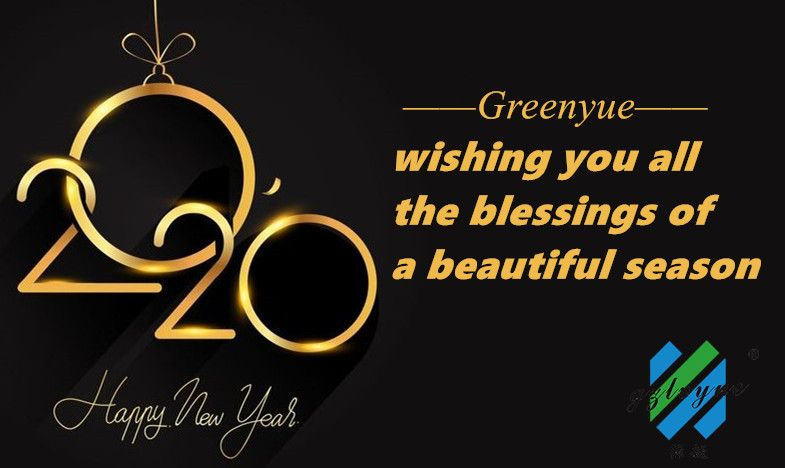 By The Name Of Our Company Greenyue We Wish You And Your Family Happy New Year 2020 Happy New Year 2020 Happy New Year New Year 2020