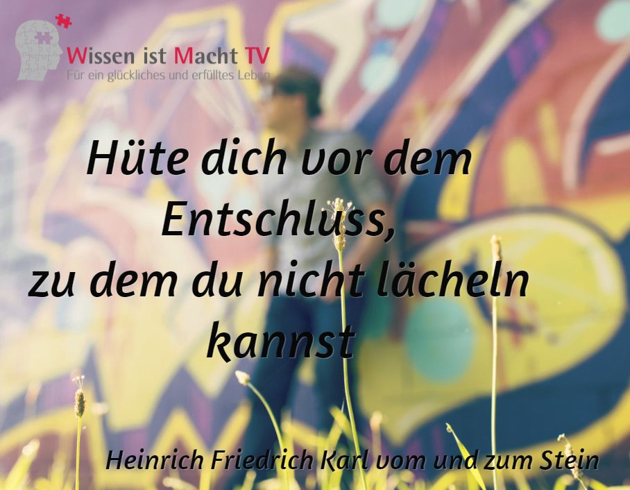 Tagesinspiration Nr 210 Heinrich Friedrich Karl Vom Und Zum Stein Hute Dich Vor Dem Entschluss Wissen Ist Macht Friedrich Steine