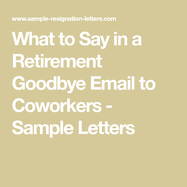 how to write a retirement letter to coworkers sample