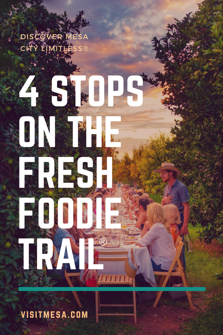 Four stops along the fresh foodie trail in mesa az mesas and explore