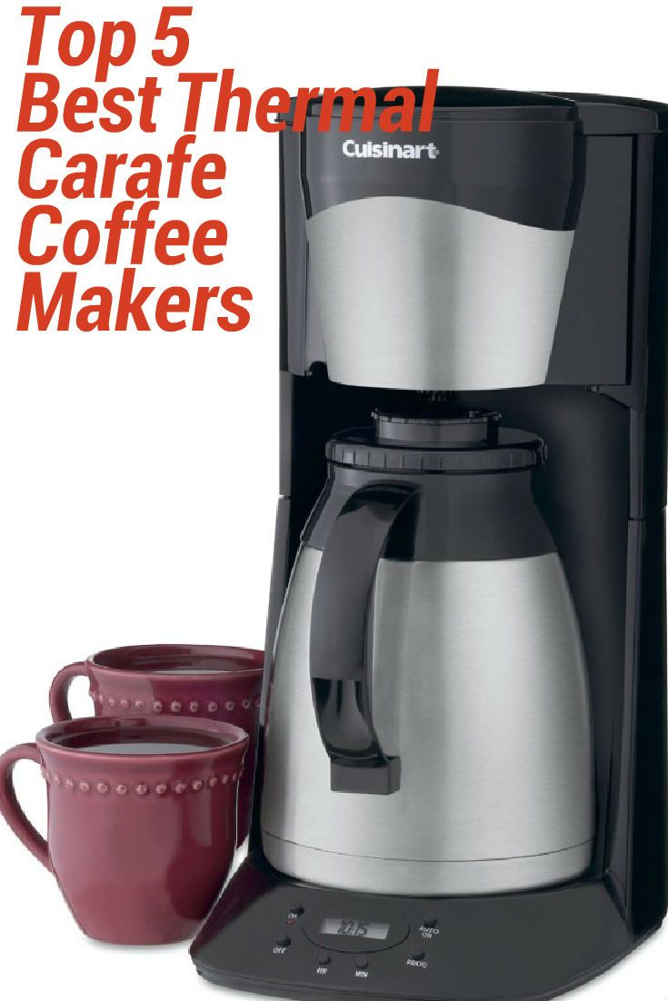 Top 5 Best Thermal Carafe Coffee Makers 2020 2caffeinated Thermal Coffee Maker Best Coffee Maker Coffee Maker Reviews