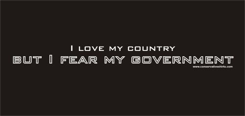 I Love My Country But I Fear My Government Inspiration