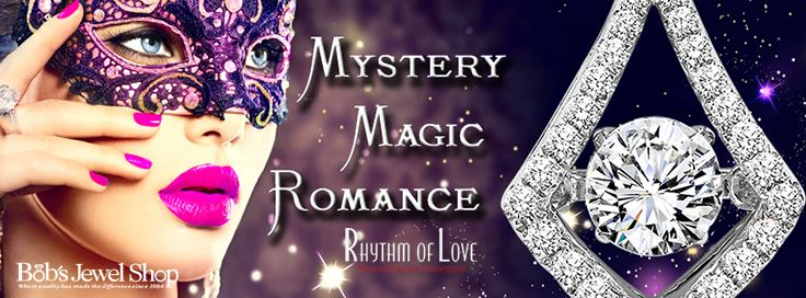 Experience the mystery, magic, and romance of Rhythm of Love jewelry!