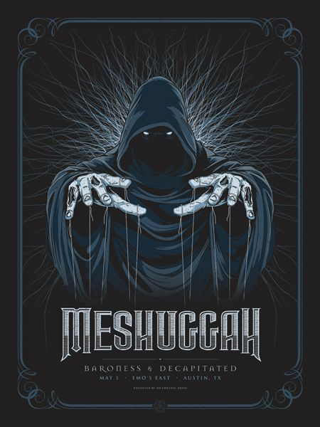 Gigposters Com Meshuggah Decapitated Concert Poster Design Omg Posters Gig Posters