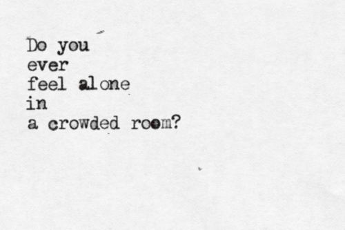 "Alone In A Crowded Room Quote: ""Dark Blue"" By Jack's Mannequin Submission From Pavedwith"