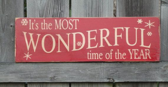 It\u0027s the MOST WONDERFUL time of the YEAR Sign Primitive for
