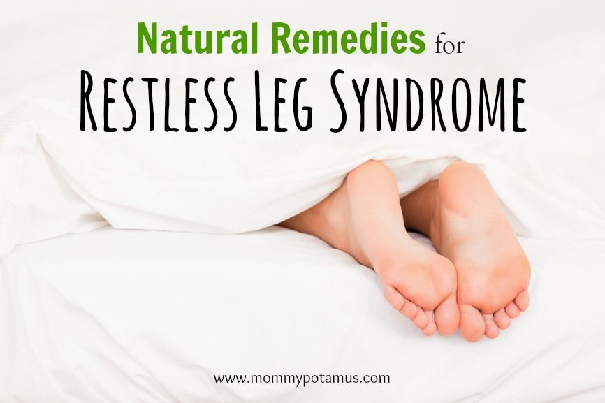 Natural Remedies For Restless Leg Syndrome Mommypotamus Restless Leg Syndrome Restless Leg Remedies Natural Remedies