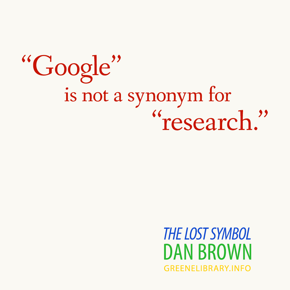 Google' is not a synonym for 'research '