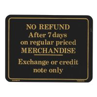 No Refund After 7 Days Policy Sign