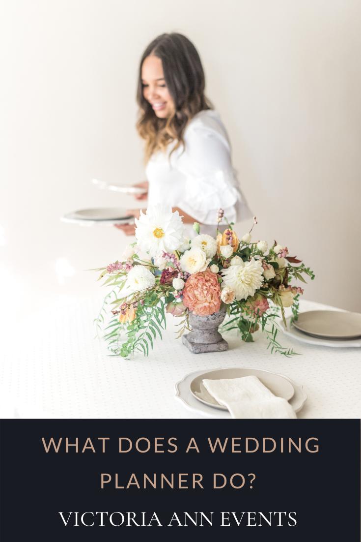 What Does A Wedding Planner Do Victoria Ann Events In 2020 Wedding Planner Estate Wedding Venue Wedding