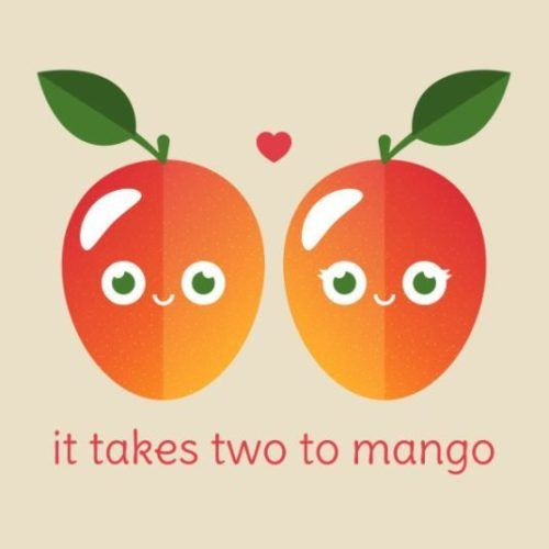 Mango Pun It Takes Two To Mango Funny Love One Liner Pun