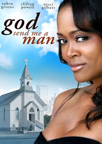 God Send Me A Man 2009 Full English Movie Watch Online Free