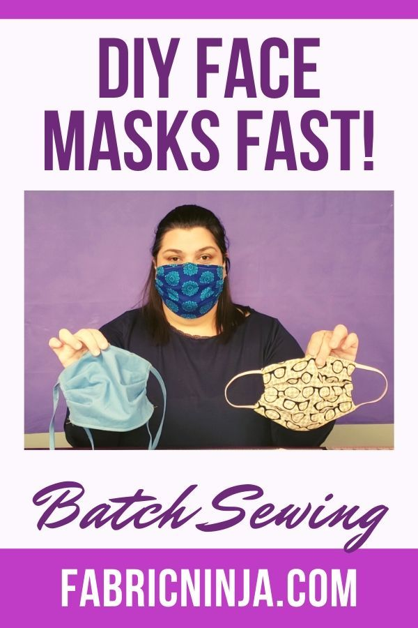 DIY Face Mask - Making Lots Fast (Batch Sewing)