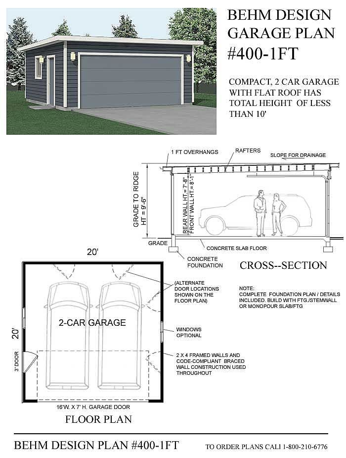 Compact 2 Car Flat Roof Garage Plan 400 1ft 20 X 20 By Behm Design Garage Plans Garage Exterior Flat Roof