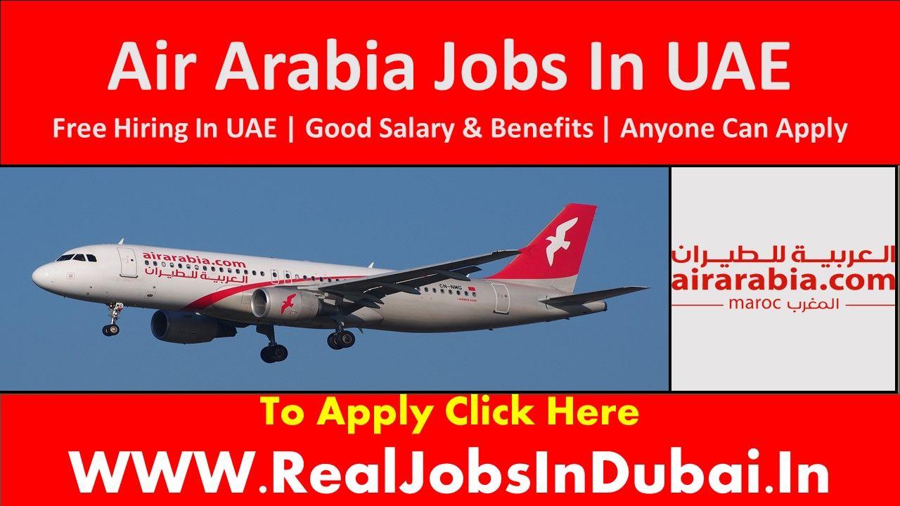 Air Arabia Careers Jobs Vacancies In Uae 2021 In 2021 Airline Jobs Executive Jobs Air Arabia