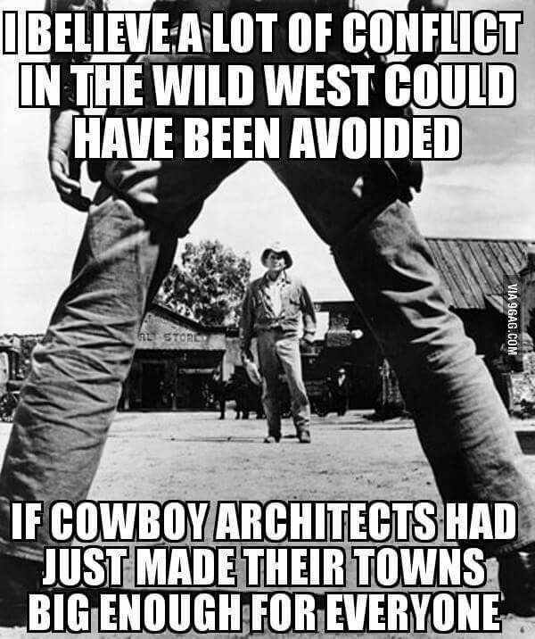 Wild west problems wild west hashtag funny and humor - Wild west funny ...