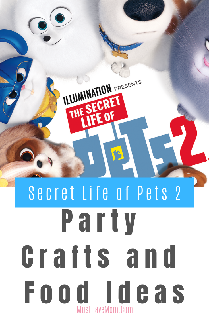 The Perfect Movie For Everyone Arrives Home This Summer With The Irreverent Yet Heartfelt Sequel To The Blockbuster Secret Life Of Pets Secret Life Craft Party