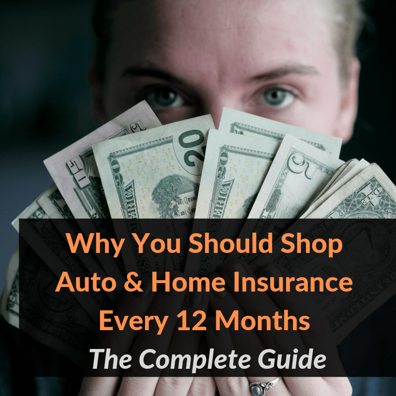 Why You Should Shop Auto Home Insurance Every 12 Months The