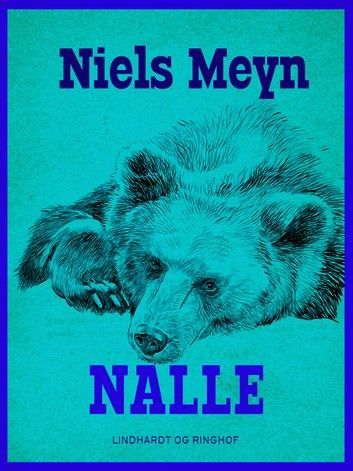Buy Nalle by  Niels Meyn and Read this Book on Kobo's Free Apps. Discover Kobo's Vast Collection of Ebooks and Audiobooks Today - Over 4 Million Titles!