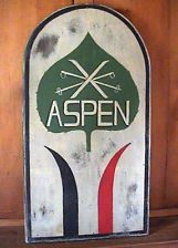 Aspen Primitive Wood Wooden sign Ski Skiing sign by Charles Jerred sign